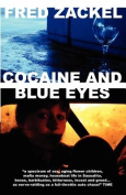 Cocaine and Blue Eyes