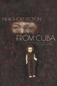 New Short Fiction from Cuba