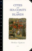 Cities and Sea-Coasts and Islands