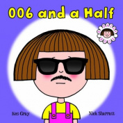 006 and a Half (Daisy Books)
