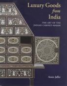 Luxury Goods from India