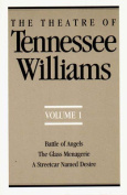 The Theatre of Tennessee Williams, Volume I