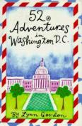 52 Adventures in Washington DC