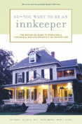 So-- You Want to Be an Innkeeper