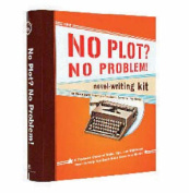 The No Plot? No Problem! Novel-Writing Kit [With Radiant Badge, Monthlong Log, Daily Noveling Brief and Booklet]