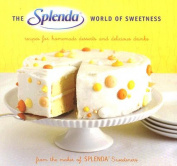 The Splenda World of Sweetness