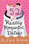 52 Really Romantic Dates