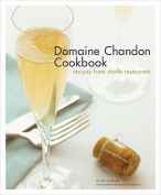 The Domaine Chandon Cookbook