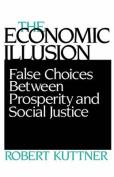 The Economic Illusion