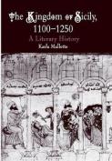 The Kingdom of Sicily, 1100-1250