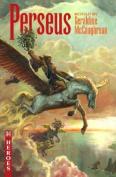Perseus (Heroes Series)