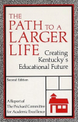 The Path to a Larger Life
