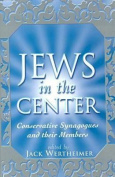 The Jews in the Center