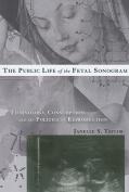 The Public Life of the Fetal Sonogram