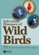 Infectious and Parasitic Diseases of Wild Birds