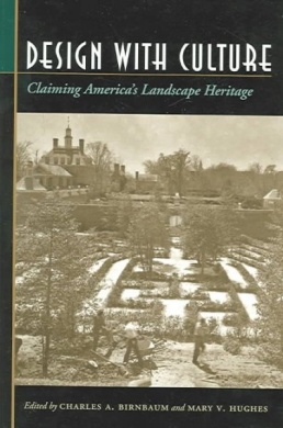 Design with Culture: Claiming America's Landscape Heritage