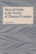 Ideas of Order in the Novels of Thomas Pynchon