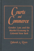 Courts and Commerce