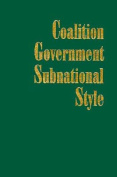 Coalition Government, Subnational Style
