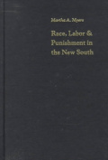 Race, Labor and Punishment in the New South
