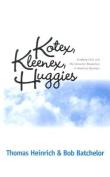 Kotex, Kleenex, Huggies