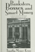 Banksters Bosses Smart Money