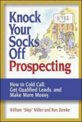 Knock Your Socks Off Prospecting