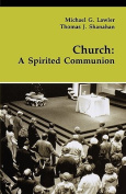 Church: A Spirited Communion (Michael Glazier Books