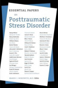 Essential Papers on Posttraumatic Stress Disorder