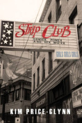 Strip Club: Gender, Power, and Sex Work (Intersections