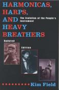 Harmonicas, Harps and Heavy Breathers