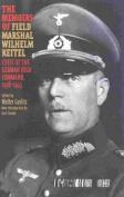 The Memoirs of Field-Marshal Wilhelm Keitel