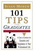 101 Tips for Graduates