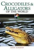 Crocodiles and Alligators of the World