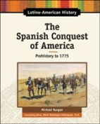 The Spanish Conquest of America
