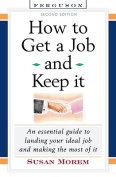 How to Get a Job and Keep It, Second Edition