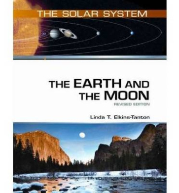 The Earth and the Moon, Revised Edition (Solar System)