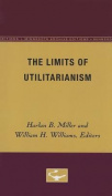 The Limits of Utilitarianism