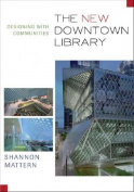 The New Downtown Library