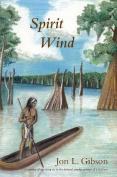 Spirit Wind (Fire Ant Books)