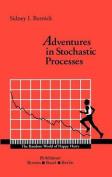 Adventures in Stochastic Processes
