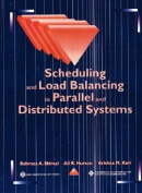 Scheduling and Load Balancing in Parallel Distributed Systems