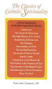 The Classics of Catholic Spirituality