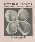 Towards Wholeness
