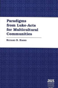 Paradigms from Luke-Acts for Multicultural Communities