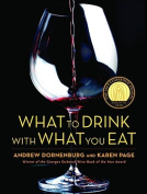 What to Drink with What to Eat