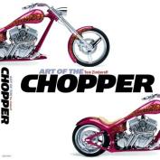 The Art of the Chopper