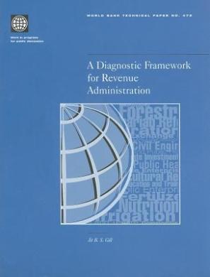 A Diagnostic Framework for Revenue Administration (World Bank Technical Paper)