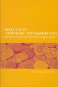 Taxation of Financial Intermediation