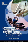 Environmental Flows in Water Resources Policies, Plans, and Projects